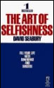 The Art of Selfishness Paper Back